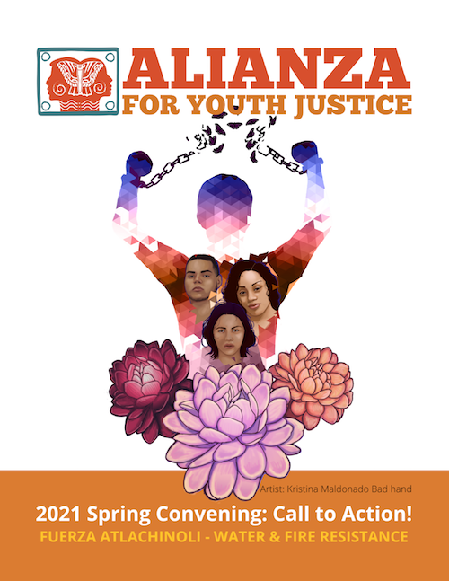 Spring Convening Call to Action- FUERZA ATLACHINOLI - WATER & FIRE RESISTANCE-alianza